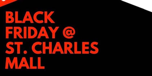 Black Friday Event @ St. Charles Mall