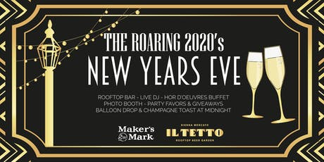 Roaring 2020's New Years Eve at Il Tetto tickets