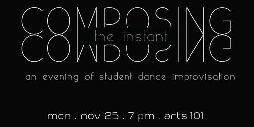 Composing the Instant: An Evening of Student Dance Improvisation