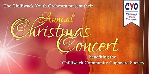 Annual Christmas Concert benefiting Chilliwack Community Cupboard Society