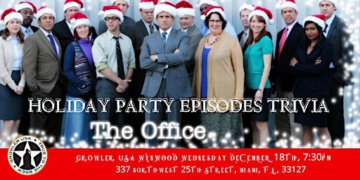 """The Office Trivia """"The Holiday Party Episodes"""" at Growler USA Wynwood"""