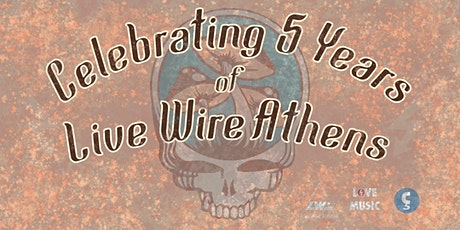 5 Years of Live Wire Athens tickets