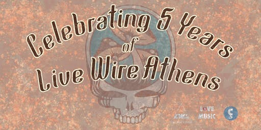 5 Years of Live Wire Athens
