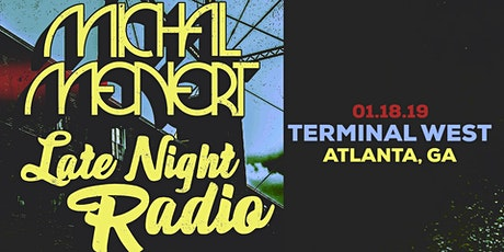 Michal Menert and Late Night Radio tickets
