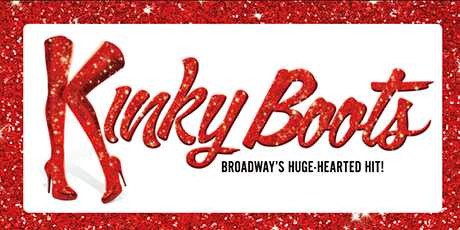 Kinky Boots at FestivalSouth tickets