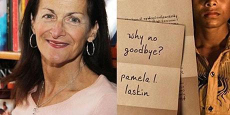 Why No Goodbye with Author Pamela L. Laskin tickets