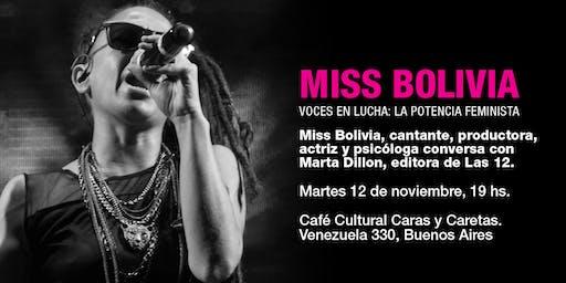 Charlas abiertas: Miss Bolivia conversa con Marta Dillon
