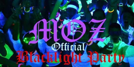 MOZ OFFICIAL BLACKLIGHT PARTY tickets