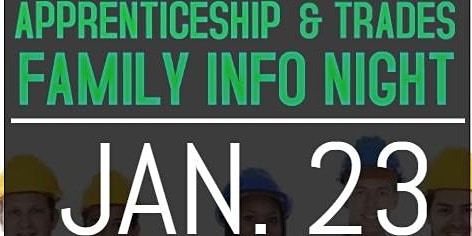 Apprenticeship and Trades Family Information Night