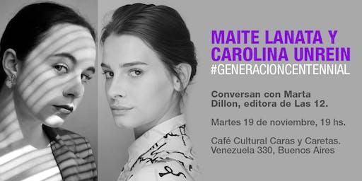Charlas abiertas :Maite Lanata y Carolina Unrein conversan con Marta Dillon