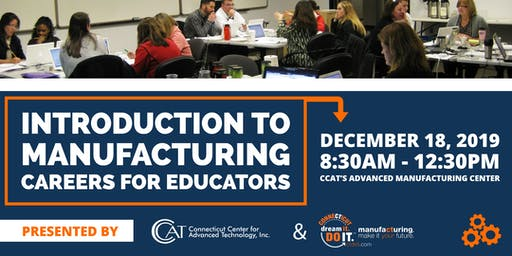 Intro to Manufacturing Careers for Educators
