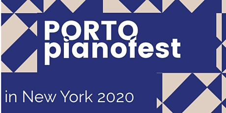 Porto Pianofest in New York tickets