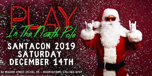 Santa Con 2019: PLAY in the North Pole: