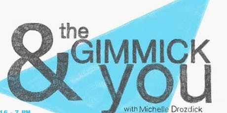 The Gimmick & You tickets