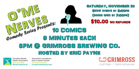O'Me Nerves Comedy Series Presents: 10 Comics, 9 Minutes Each, 8:00 p.m. tickets