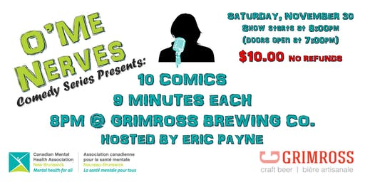O'Me Nerves Comedy Series Presents: 10 Comics, 9 Minutes Each, 8:00 p.m.