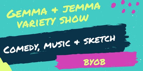 The Variety Show - A Night of Comedy, Music, Sketch and Improv tickets
