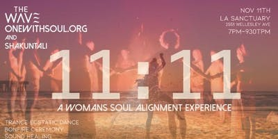 11:11 A Woman's Soul Alignment Experience