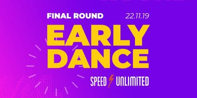 Early Dance //Final Round//