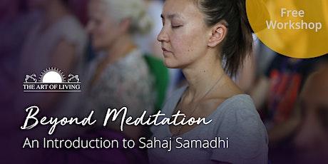 Beyond Meditation - An Introduction to Sahaj Samadhi in Austin tickets
