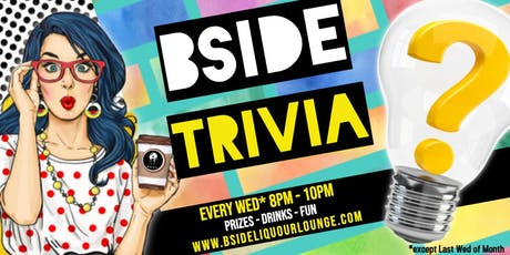 B SIDE TRIVIA tickets