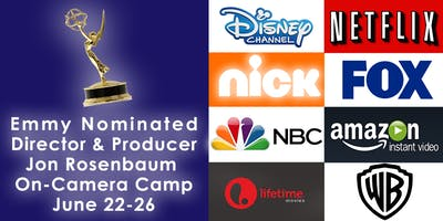 Emmy Nominated Director & Producer, Jon Rosenbaum's On-Camera Camp