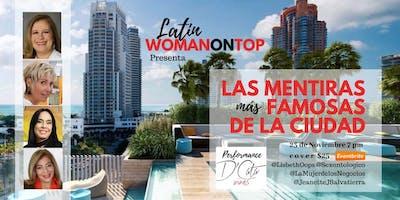 """Latin Woman On Top presenta """"Las Mentiras Más Famosas de la Ciudad"""""""
