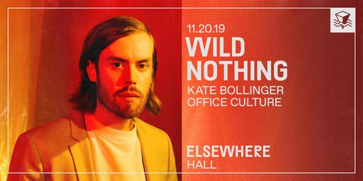 Wild Nothing @ Elsewhere (Hall)