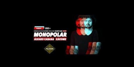 Monopolar x Rastro Live entradas