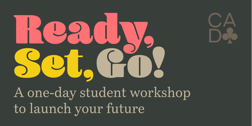 Ready, Set, Go! A One-Day Student Workshop to Launch Your Future.