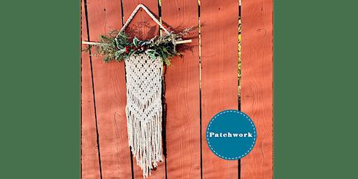 Patchwork Presents Christmas Holiday Macrame! Craft Workshop