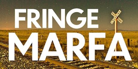 FRINGE MARFA tickets