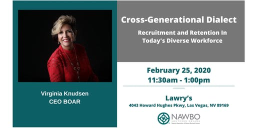 NAWBO Southern Nevada Business Lunch: Cross-Generational Dialect - Recruitment and Retention in Today's Diverse Workforce