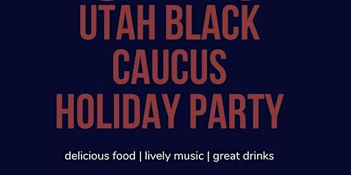 Utah Democratic Black Caucus Holiday Party