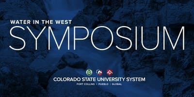 CSU System Water in the West Symposium 2020