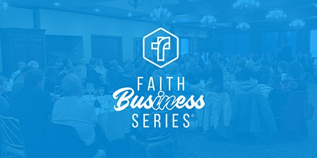 Faith in Business tickets