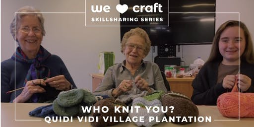 Who Knit You?