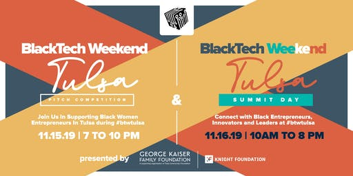 BlackTech Weekend Tulsa 2019 presented by George Kaiser Family Foundation