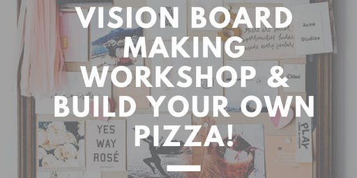 DREAM UP! Vision Board-Making  Party!