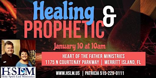 Healing & Prophetic