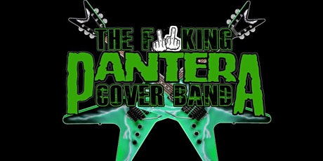 The F'n Pantera Cover Band tickets