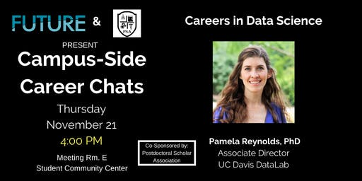 FUTURE and PSA Present: Campus-Side Career Chats w/ Pamela Reynolds, Ph.D.