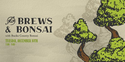 Brews & Bonsai Workshop