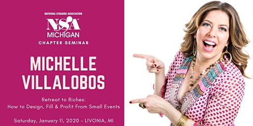 "Michelle Villalobos' ""Retreats to Riches: How to Profit from Small Events"""