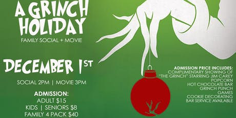 A Grinch Holiday Family Social and Movie tickets