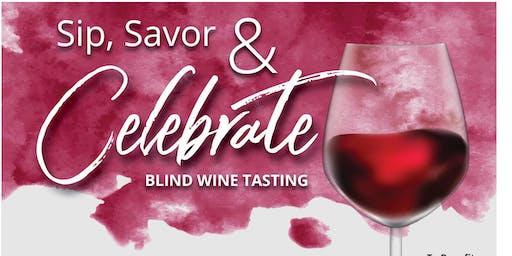 Sip Savor and Celebrate Blind Wine Tasting