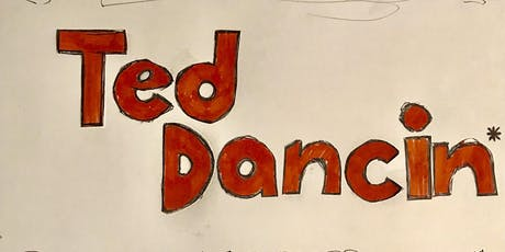 Ted Dancin' tickets