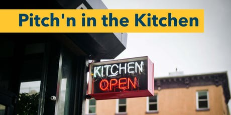 Pitch'n in the Kitchen: Pitch | Listen | Connect tickets