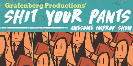 Sh*t Your Pants Awesome Sketch Comedy And Improv Showcase tickets