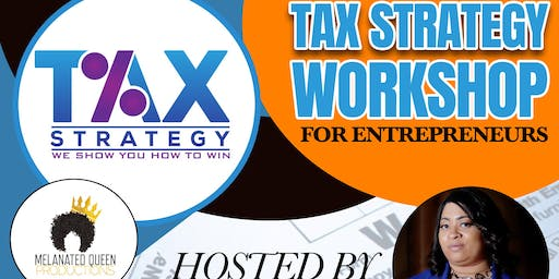 Tax Strategy Workshop for Entrepreneurs